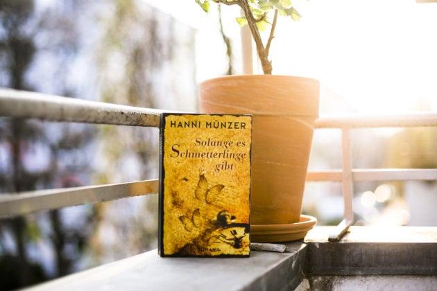 Hanni Münzer Solange es Schmetterlinge gibt