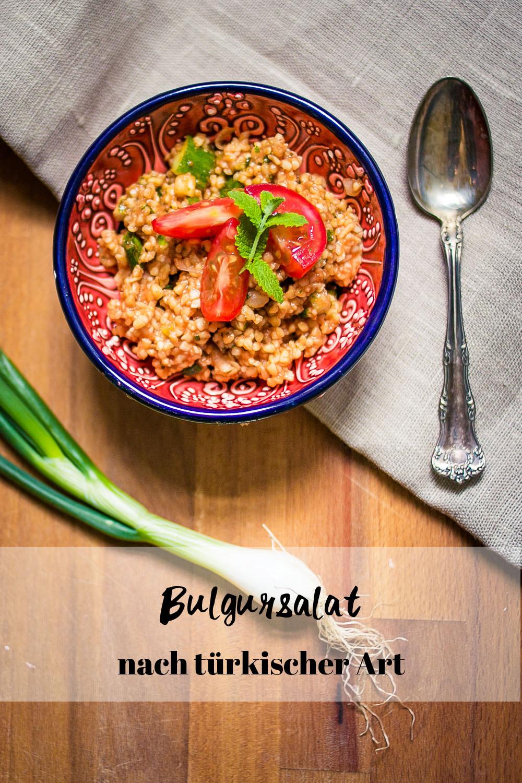 Türkischer Bulgursalat Rezept