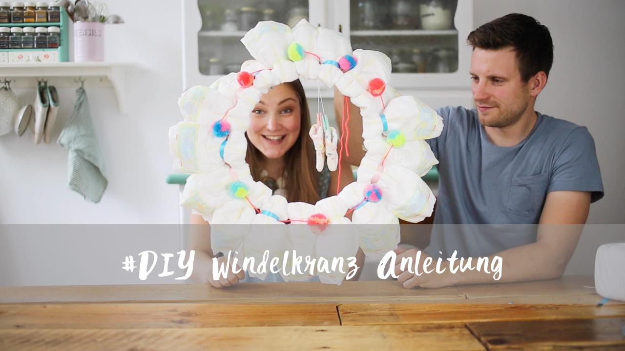 DIY Windelkranz Anleitung