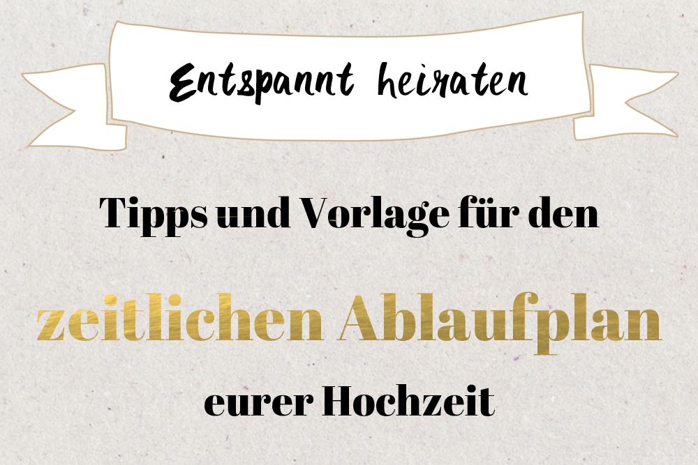 Zeitlicher Ablaufplan Fur Die Hochzeit Tipps Und Vorlage Zum Download