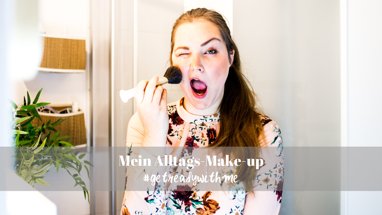 Alltags Make-up 5 Minuten Schminkroutine